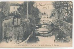 83 // SOLLIES PONT   Pont De La Srre Sur Le Gapeau   16 - Sollies Pont