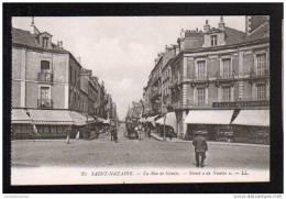 44 - SAINT NAZAIRE - LA RUE DE NANTES - Saint Nazaire