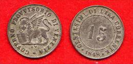 ITALIE - ITALIA - ITALY - VENISE - VENEZIA - GOVERNO PROVVISORIO - 15 CENTESIMI 1848 - Regional Coins