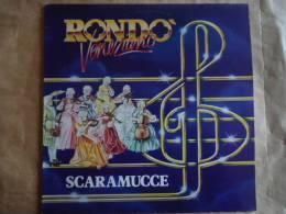 """RONDO VENEZIANO """" SCARAMUCCE"""" -  BABY RECORDS 56044 - Classique"""