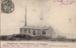 50 GRANVILLE - LES ILES CHAUSSEY - LE SEMAPHORE - Granville