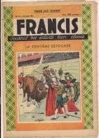 ###Revue Illustrée, Francis, N°10 Du 18/08/1938, La Centième Estocade, Frais Fr: 1,95€ - Livres, BD, Revues