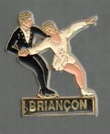 PINS PIN'S PATINAGE NEIGE SPORT D'HIVER BRIANCON DANSE SUR GLACE PARTINAGE ARTISTIQUE - Pin-ups