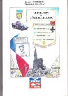 LIVRE LE PELOTON DU GENERAL LECLERC LIVRE DEDICACE AU FILS D UN ANCIEN DE LA 2IEME DB - Libros, Revistas, Cómics