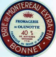 ETIQUETTE DE FROMAGE FROMAGERIE DE OUINOTTE 77 SEINE ET MARNE BRIE DE MONTEREAU - Cheese