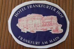 Étiquette D'hôtel —> Hôtel Frankfurter Hof  Francfort Frank Furt  Am Main Allemagne Deutschland - Hotel Labels