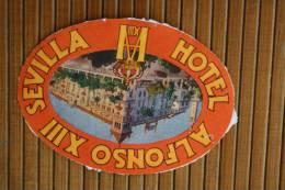 """Étiquette D'hôtel —>  """" Hôtel Alphonso XIII Alphonse XIII Sévilla Séville Espagne  España - Hotel Labels"""