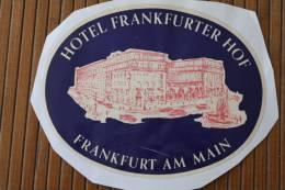 Étiquette D'hôtel —> Hôtel Frankfurter Hof  Francfort Frank Furt  Am Main Allemagne Deutschland - Etiketten Van Hotels