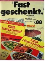 """Reklame Werbeanzeige  Maggi Eintopf  - """"Fast Geschenkt""""  , Von 1969 - Andere Sammlungen"""