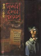 "Parnotte / Mallié / Rieu  ""  Hong Kong Triad  "" - Books, Magazines, Comics"