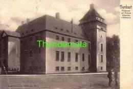 TURNHOUT TRIBUNAL ET PRISON ANCIEN CHATEAU - Turnhout