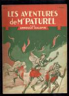 Livres D´aventures - Les Aventures De Mr Paturel - André Galopin, N° 13 - Le Village En Flamme - Frais De Port : € 1.95 - Livres, BD, Revues
