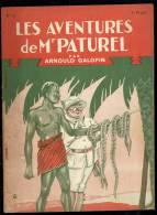 Livres D´aventures - Les Aventures De Mr Paturel - André Galopin, N° 12 - La Marche Vers Le Sud - Frais De Port : € 1.95 - Livres, BD, Revues