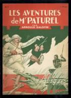 Livres D´aventures - Les Aventures De Mr Paturel - André Galopin, N° 9 - Les Crocodiles - Frais De Port : € 1.95 - Livres, BD, Revues