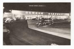 CPA -Newark Airport New Jersey : Bâtiments , Avions , Véhicules ...  : Buildings , Planes , Vehicles ... - Aérodromes