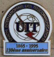 UIT - UNION INTENATIONALE DES TELECOMMUNICATIONS - 1865/1995 - 130èME ANNIVERSAIRE  - (1) - Verenigingen