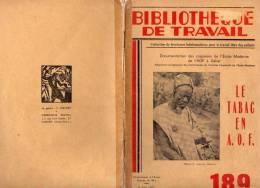 DAKAR SENEGAL AFRIQUE OCCIDENTALE FRANCAISE CULTURE ET FABRICATION TABAC CIGARETTE EDITION  1952 - Kultur