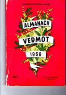 Almanach Vermot  1956 Déchirure Sur La 1ere Page