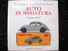 AUTO IN MINIATURA In Scala 1/43 - Modellismo