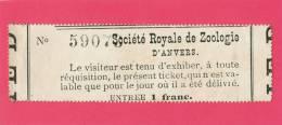 Ticket D'entrée  - Société Royale De Zoologie D' Anvers - ( ZOO Antwerpen ) - +/- 1900 -      (2594) - Tickets D'entrée