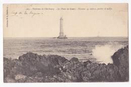 Environs De Cherbourg - Le Phare De Goury - Hauteur 47 Mètres, Portée 18 Milles - A Circulé En 1913 - Fari