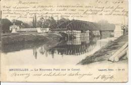 Bruxelles / Le Nouveau Pont Sur Le Canal - Belgique