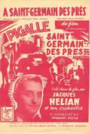 Partition Musicale 'A Saint-Germain Des Prés' Du Film 'PIGALLE' Créé Par Jacques HELIAN Et Son Orchestre. - Scores & Partitions