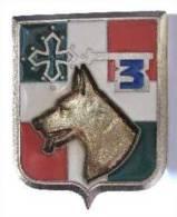 INSIGNE DU 3° RA DETACHEMENT CYNOPHYLE SECURITE (CHIEN)  ETAT EXCELLENT Y.DELSART - Armée De Terre