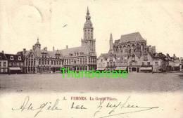 VEURNE FURNES 1900 LA GRAND PLACE - Veurne