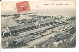 ORAN ALGERIE Le Port Départ De La Russie - Oran
