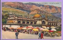 MONTE - CARLO - Le Café De Paris - Oblitérée En 1934 - Monaco