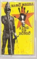 "K7 Audio - MANO NEGRA "" KING OF BONGO "" 14 TITRES - Audio Tapes"