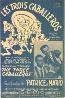 Partition Musicale 'Les Trois Caballeros' Du Film De Walt DISNEY (créée Par PATRICE Et MARIO) - Scores & Partitions
