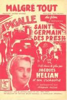 Partition Musicale 'Malgré Tout' Du Film 'PIGALLE' Créé Par Jacques HELIAN (Musique Paul Misraki). - Scores & Partitions
