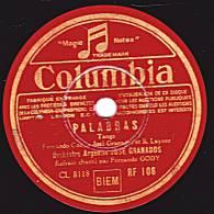 78 Tours - Columbia RF 106 - Orchestre Argentin JOSE GRANADOS - PALABRAS Tango - ROSIO Paso-doble - 78 Rpm - Schellackplatten