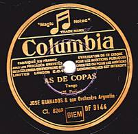78 Tours - Columbia DF 3144 - JOSE GRANADOS & Son Orchestre Argentin - AS DE COPAS - ILUSIONES PASADAS - 78 Rpm - Schellackplatten