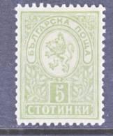 Bulgaria  31   * - 1879-08 Principalty
