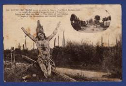 62 NEUVE-CHAPELLE Avant Et Après La Guerre, Le Christ Des Tranchées (angle Des Routes D'Armentières Et D'Aubers 2 Vues - Sonstige Gemeinden