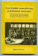 Een Feodale Samenleving In Koloniaal Vaarwater - Staatsvorming, Koloniale Expansie En Economishe Onderonwikkeling ...... - Histoire