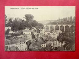 Luxembourg   Grund & Viaduc Du Nord     Ca 1910---- REF 688 - Unclassified