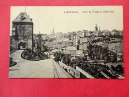 Luxembourg   Porte De Treves & Panorama   Ca 1910---- REF 688 - Unclassified