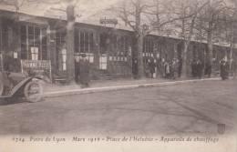 Foire De Lyon - Mars 1916 - Place De L´Helvétie - Appareils De Chauffages (animée) Dép69 - Lyon