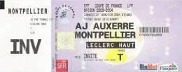 AJ Auxerre - Montpellier/Football/Coupe De France Match Ticket - Tickets D'entrée