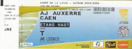 AJ Auxerre - Caen/Football/Coupe DeLa Ligue France Match Ticket - Tickets D'entrée