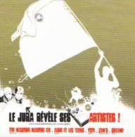 LE JURA REVELE SES ARTISTES ! - CD - ROCK - CHANSON - ELECTRO - METAL - WASHING MACHINE CIE - Hit-Compilations