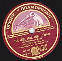 """78 Tours - DISQUE """"GRAMOPHONE"""" K-8650 - JOE LOSS Et Son Orch. - IT'S LOVE, LOVE, LOVE, Fox-trot - GOING MY WAY Fox-trot - 78 Rpm - Gramophone Records"""