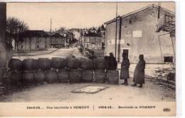 Nomeny..animée..Barricade..guerre 1914..militaires..militaria - Nomeny