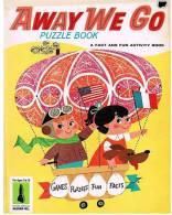 [ENFANTINA]  MARTIN AND GLORIA BESSLER : AWAY WE GO -  PUZZLE BOOK - Enfants