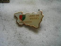 Pin's Département De La LORRAINE. Saint Dié Des Vosges. Rhin & Danube - Badges
