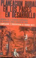 PLANEACION RURAL EN LOS PAISES EN DESARROLLO MEMORIA DE LA SEGUNDA CONFERENCIA DE ROHOVOTH ISRAEL AGOSTO DE 1963 - Economía Y Negocios